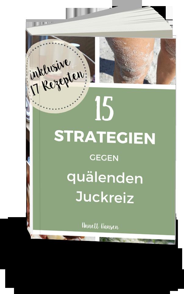 15 Strategien gegen quälenden Juckreiz Autorin Annett Hansen